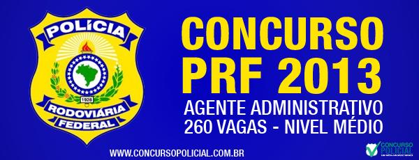 Concurso PRF 2013 - Agente Administrativo