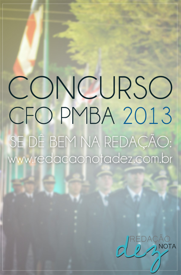 CFO PMBA 2013 - Redação Nota Dez