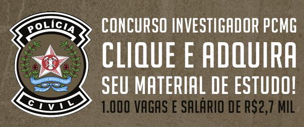 Concurso Investigador Polícia Civil de Minas Gerais