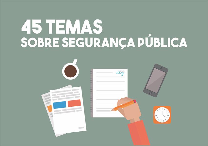 45 temas sobre segurança pública