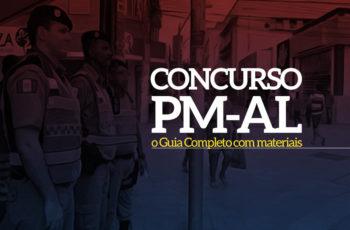 Como passar no Concurso PM-AL: o Guia Completo (com materiais!)