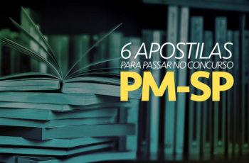 6 apostilas para passar no Concurso PM-SP