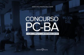 Concurso PC-BA – O Guia Completo (com materiais em PDF!)