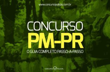 Concurso PM-PR: o Guia Completo passo-a-passo (com materiais)