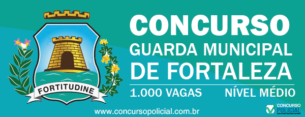 Concurso Guarda Municipal Fortaleza 2013