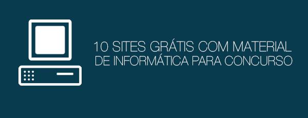 10 sites com material de informática gratuito