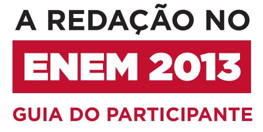 Guia do Participante - ENEM 2013