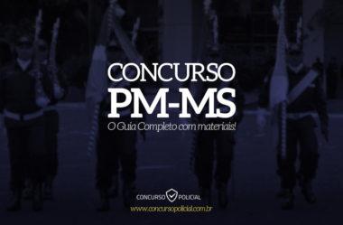 Concurso PM-MS: o Guia Completo com materiais!