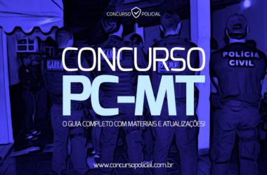 Concurso PC-MT: o Guia Completo com materiais e atualizações!