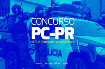 Concurso PC-PR: o Guia Completo atualizado com materiais em PDF!