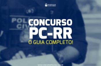 Concurso PC-RR: o Guia Completo com materiais e atualizações!