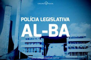Concurso Agente de Polícia Legislativa ALBA – O Guia Completo