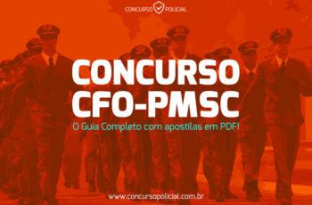 Concurso CFO PM-SC: o Guia Completo com apostilas em PDF!