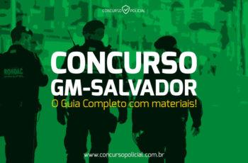 Concurso GM Salvador: o Guia Completo com apostilas em PDF!