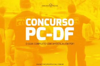 Concurso PC-DF – o Guia Completo apostilas em PDF!