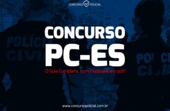 Concurso PC-ES: o Guia Completo com apostilas em PDF!