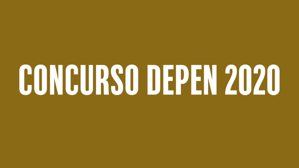 Concurso DEPEN 2020