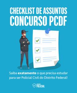 Checklist de Assuntos - Concurso Agente PCDF
