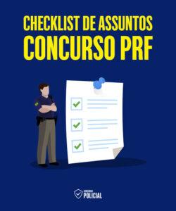 Checklist de Assuntos - Concurso PRF
