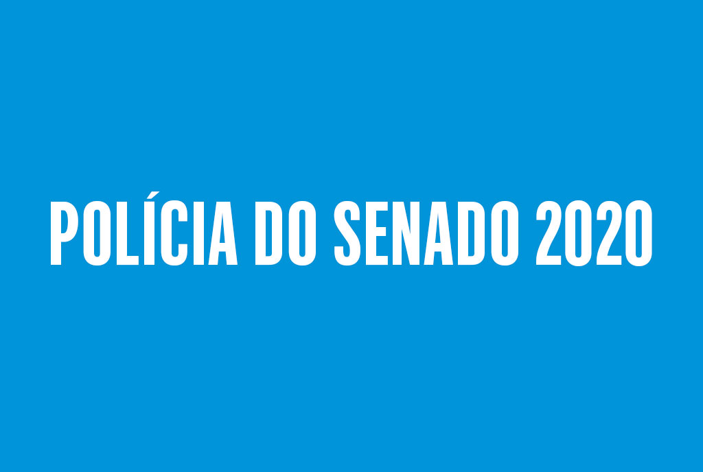Concurso Polícia do Senado 2020