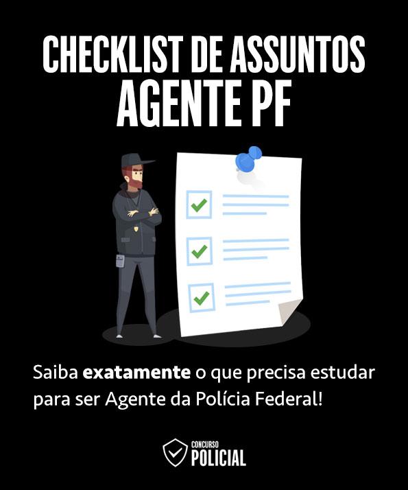 Checklist de Assuntos - Concurso Agente PF